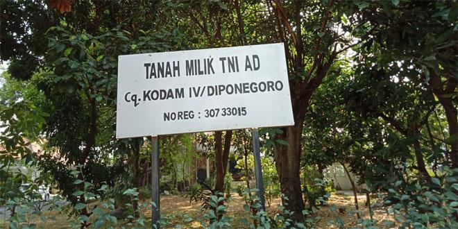 Tertibkan dan Selamatkan Aset TNI, Kodam IV/Diponegoro Akan Bertindak Tegas